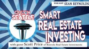 2019-08-19 Only In Seattle podcast show with guest Scott Price of Bonvolo Real Estate Investments